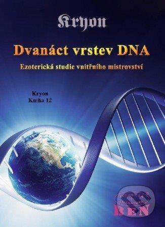 Dvanáct vrstev DNA - Lee Carroll