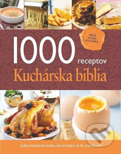 1000 receptov - Kuchárska biblia -