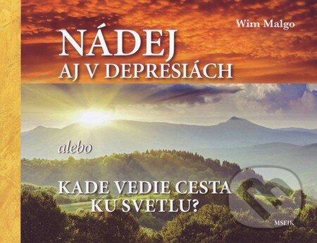 Nádej aj v depresiach - Wim Malgo