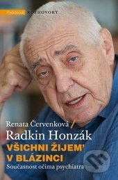 Vyšehrad Všichni žijem v blázinci - Renata Červenková, Radkin Honzák