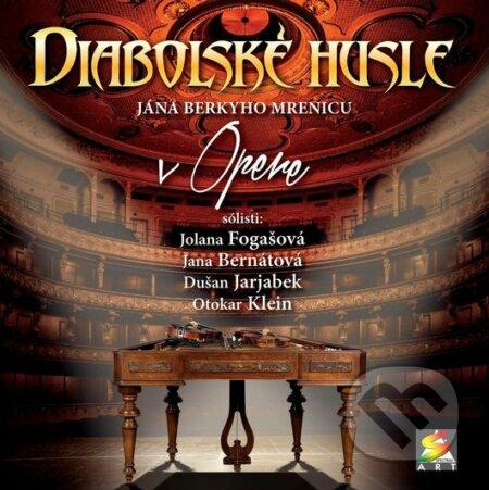 Diabolské husle: V opere - Diabolské husle