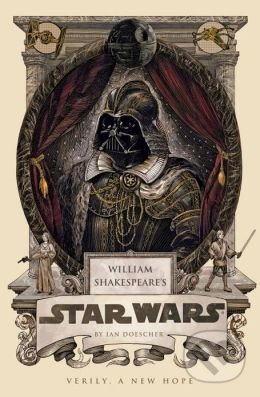 William Shakespeare\'s Star Wars - Ian Doescher