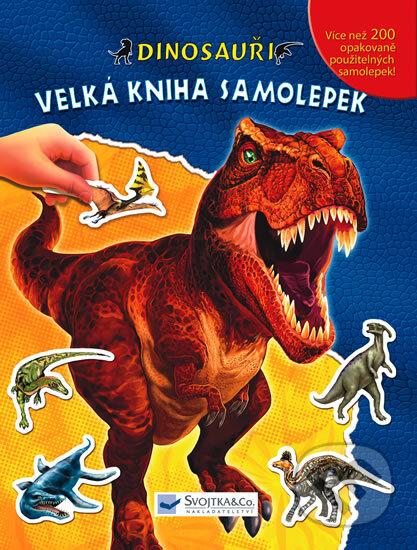Dinosauři: Velká kniha samolepek -