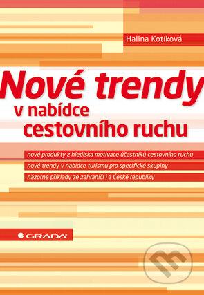 Nové trendy v nabídce cestovního ruchu - Halina Kotíková