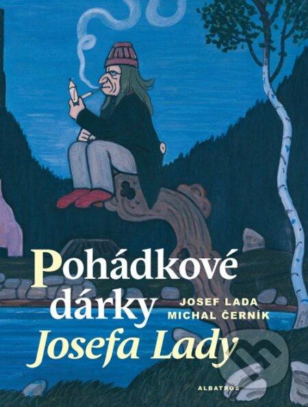 Pohádkové dárky Josefa Lady - Josef Lada, Michal Černík