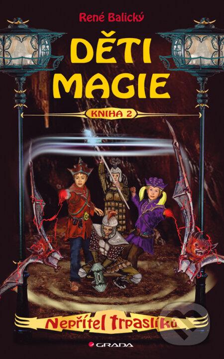 Děti magie 2 - Nepřítel trpaslíků - René Balický