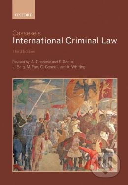 Cassese\'s International Criminal Law - Antonio Cassese, Paola Gaeta