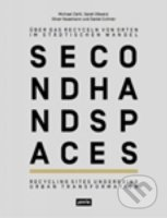 Second Hand Spaces - Sarah Osswald