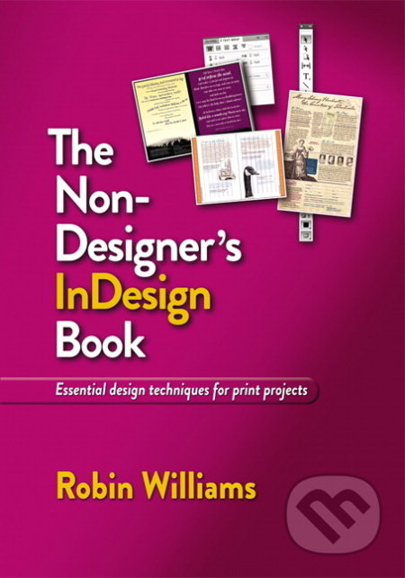 The Non-Designer\'s InDesign Book - Robin Williams