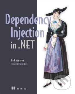 Dependency Injection in .NET - Mark Seemann