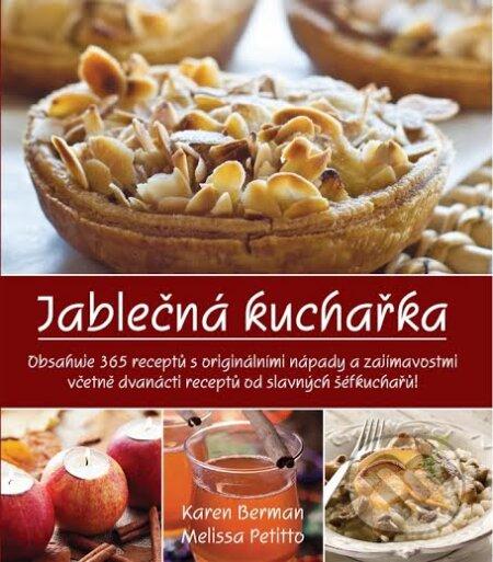 Jablečná kuchařka - Karen Berman, Melissa Petitto