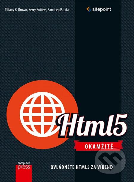 HTML 5 Okamžitě - Tiffany B. Brown, Kerry Butters, Sandeep Panda
