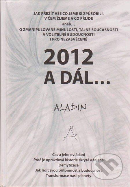 2012 a dál... - Zbyněk Aladin Kostrhun