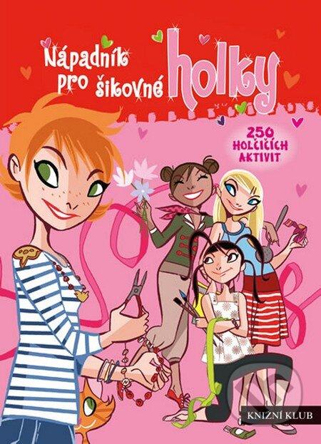 Nápadník pro šikovné holky - Kolektiv autorů
