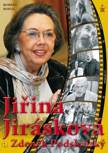 Jiřina Jirásková a Zdeněk Podskalský - Robert Rohál