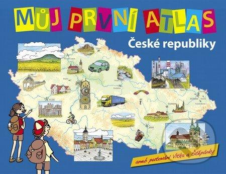 Můj první atlas České republiky -