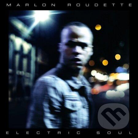 Marlon Roudette: Electric Soul - Marlon Roudette