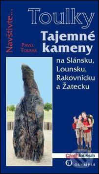 Toulky - Tajemné kameny - Pavel Toufar