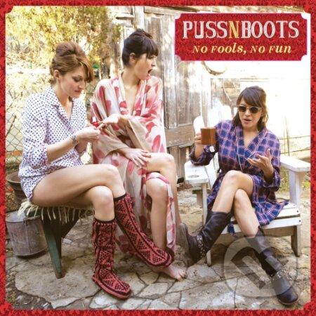 Puss N Boots: No Fools, No Fun - Puss N Boots