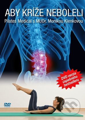 Pilates Medical: Aby kríže neboleli DVD