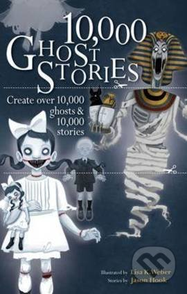 10,000 Ghost Stories - Lisa K. Weber