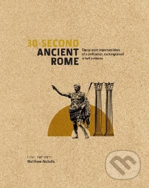 30-Second Ancient Rome - Matthew Nicholls