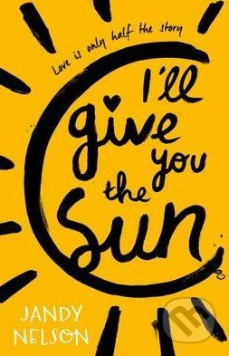 I\'ll Give You the Sun - Jandy Nelson