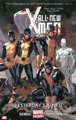 All-New X-Men (Volume 1) - Brian Michael Bendis, Stuart Immonen