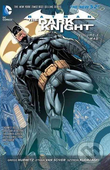 Batman: The Dark Knight (Volume 3) - Gregg Andrew Hurwitz