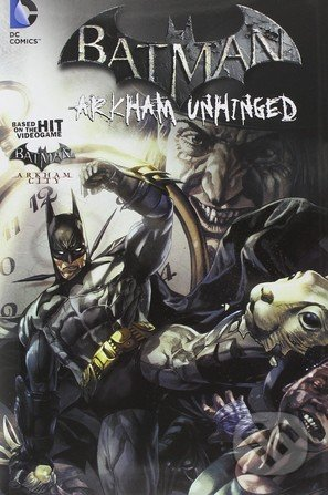Batman: Arkham Unhinged (Volume 2) - Derek Fridolfs