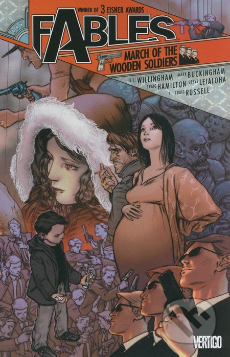 Fables: March of the Wooden Soldiers - Bill Willingham, Mark Buckingham