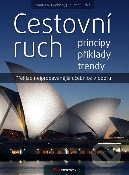 Cestovní ruch - Charles R. Goeldner, J.R. Brent Ritchie