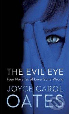 The Evil Rye - Joyce Carol Oates