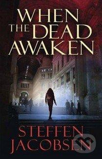 When the Dead Awaken - Steffen Jacobsen