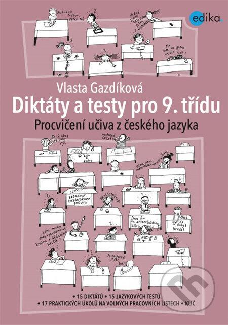 Diktáty a testy pro 9. třídu - Vlasta Gazdíková