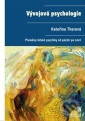 Vývojová psychologie - Kateřina Thorová