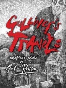 Gulliver`s Travels - Martin Rowson
