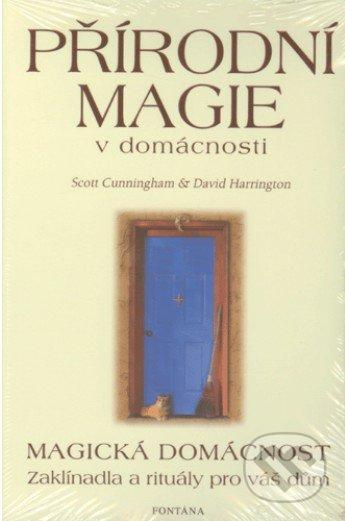 Přírodní magie v domácnosti - Scott Cunningham