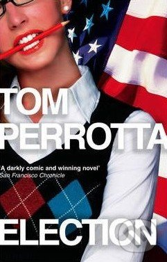 Election - Tom Perrotta