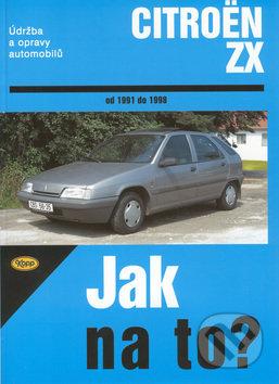 Citroen ZX od 1991 do 1998 - Hans Rüdiger Etzold