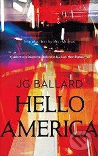 Hello America - J.G. Ballard