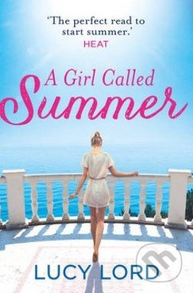 A Girl Called Summer - Lucy Lord