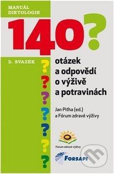 140 otázek a odpovědí o výživě a potravinách - Jan Piťha