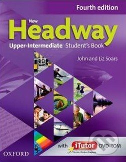 New Headway - Upper-Intermediate - Student\'s Book + iTutor - Liz Soars, John Soars