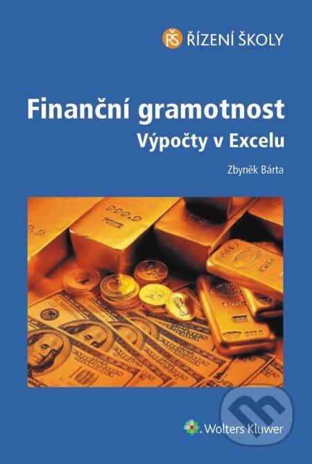 Finanční gramotnost – Výpočty v Excelu - Zbyněk Bárta