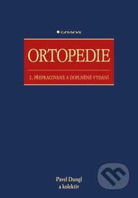 Ortopedie - Pavel Dungl a kolektív