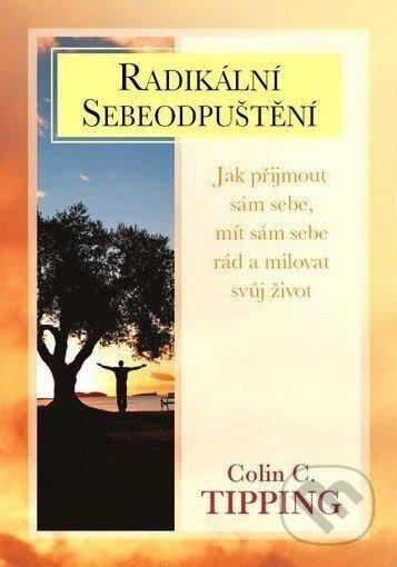 Wydawnictwo PRINT Radikální sebeodpuštění - Colin C. Tipping