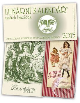 Lunární kalendář našich babiček 2015 - Klára Trnková