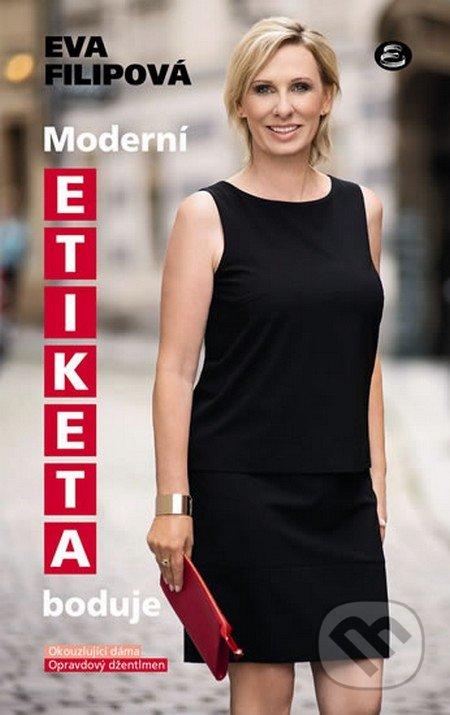 Moderní etiketa boduje - Eva Filipová