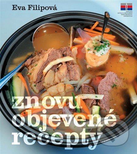 Znovuobjevené recepty - Eva Filipová